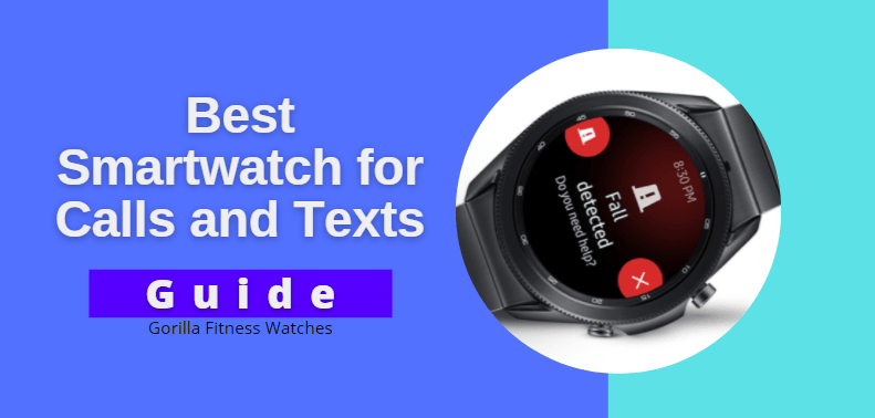 best smartwatch for calls and texts