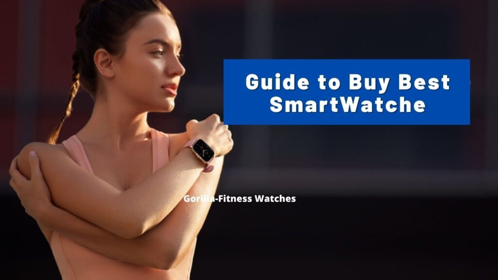 guide to buy best smartwatch