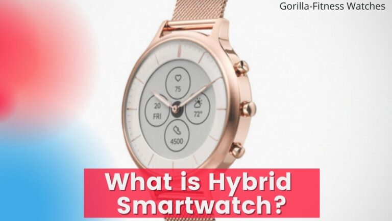 what is hybrid smartwatches