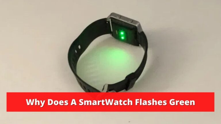 smartwatch flashes green
