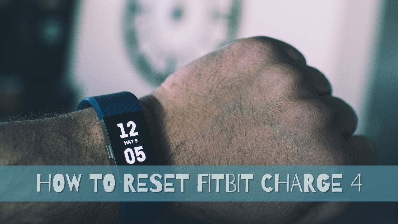 how to reset fitbit charge 4