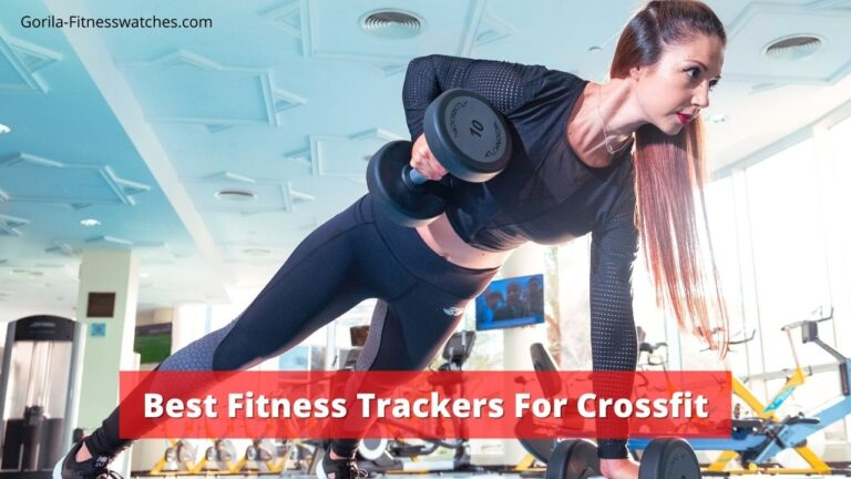 Best fitness trackers for crossfit