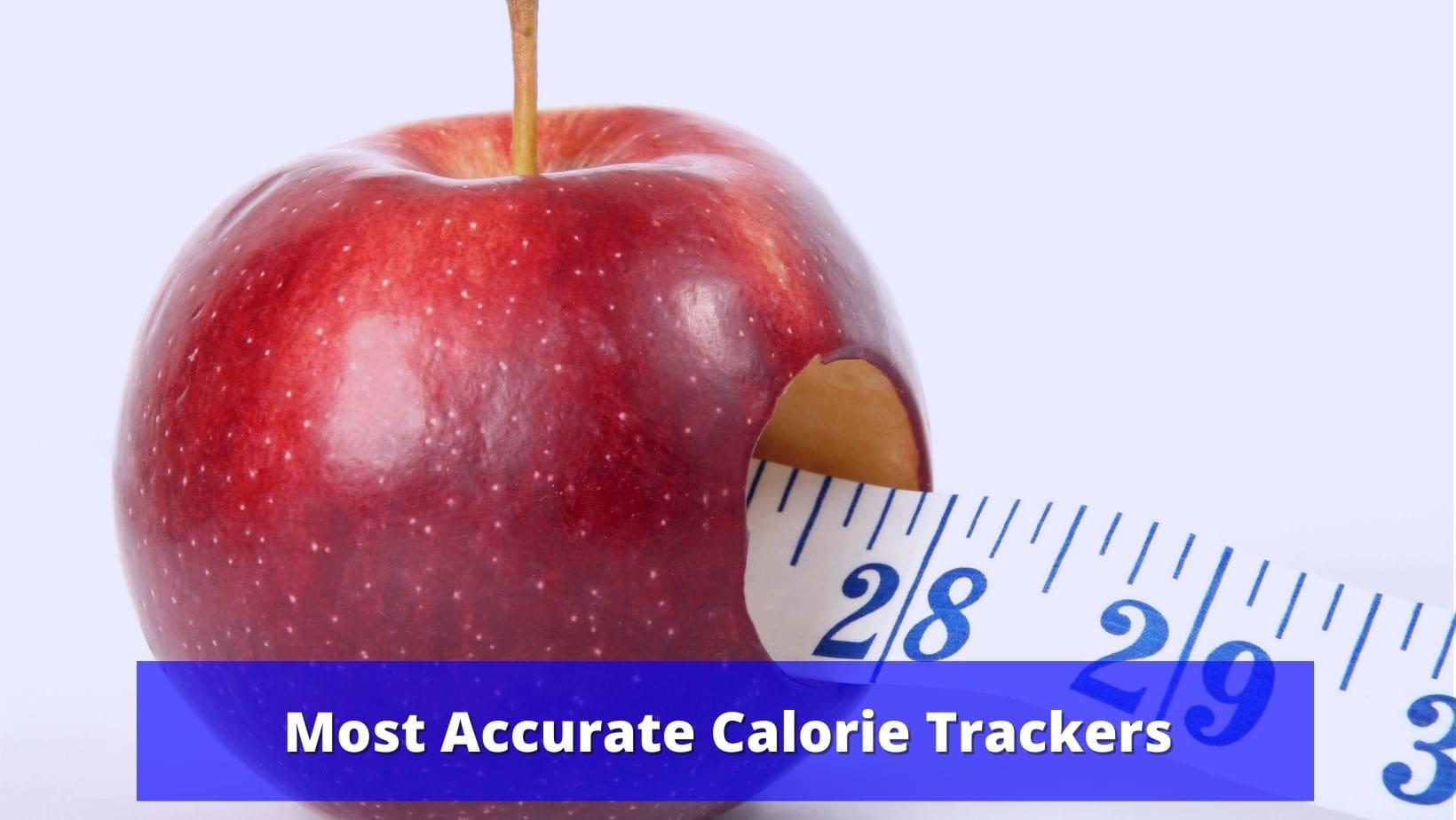 best accurate calorie tracker