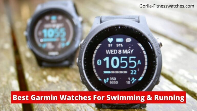 Garmin Watch Is Best For Swimming and Running
