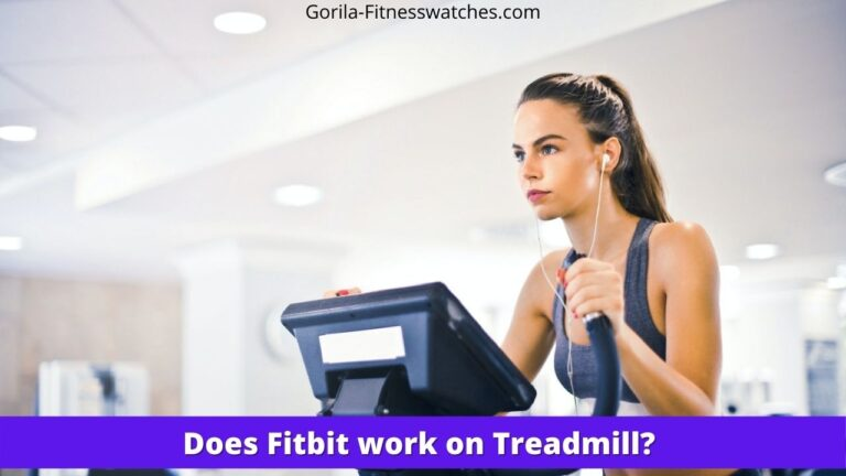 Does Fitbit work on Treadmill?
