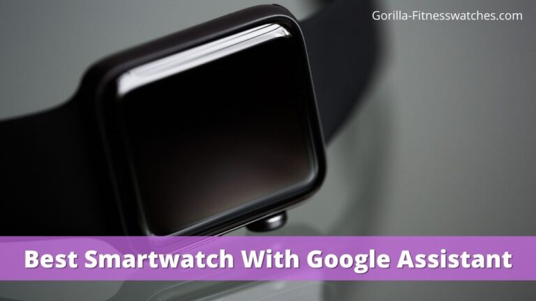 best smartwatches with google assistant