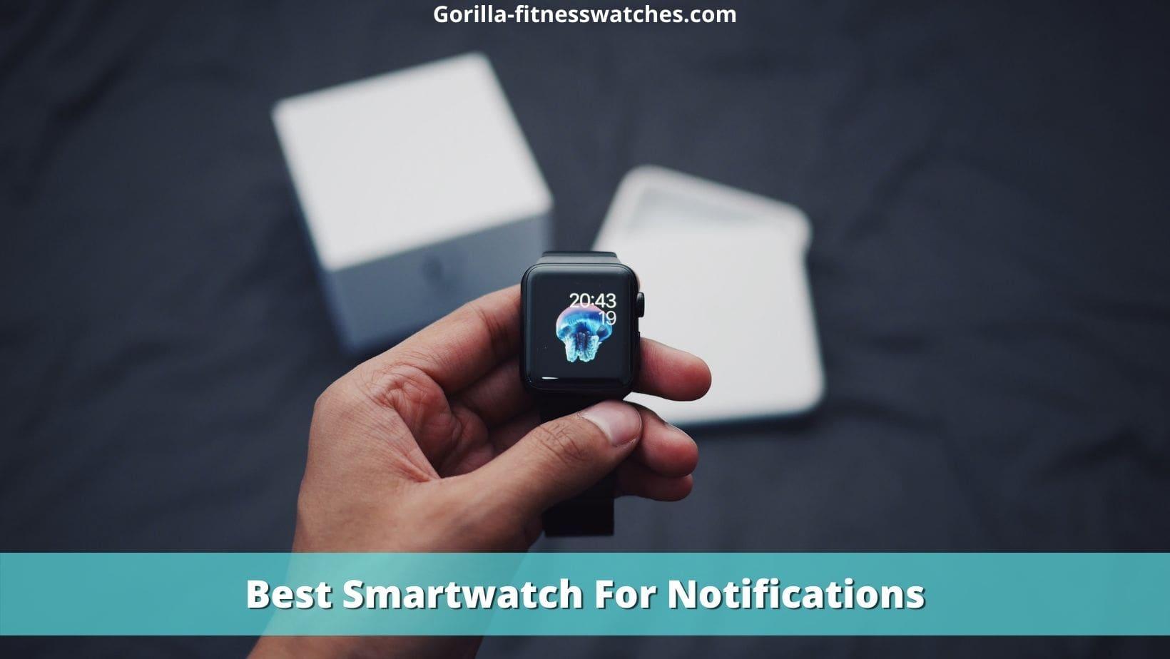 best smartwatch for notification