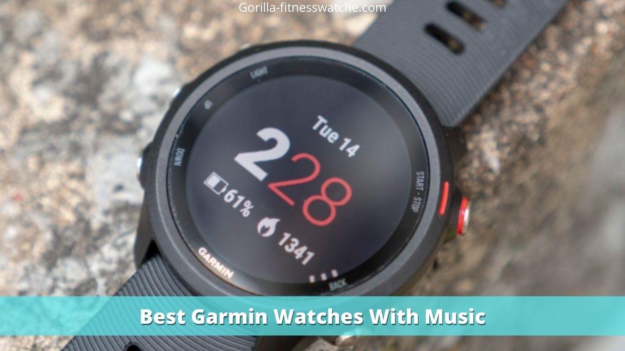 Best Garmin Watches With Music