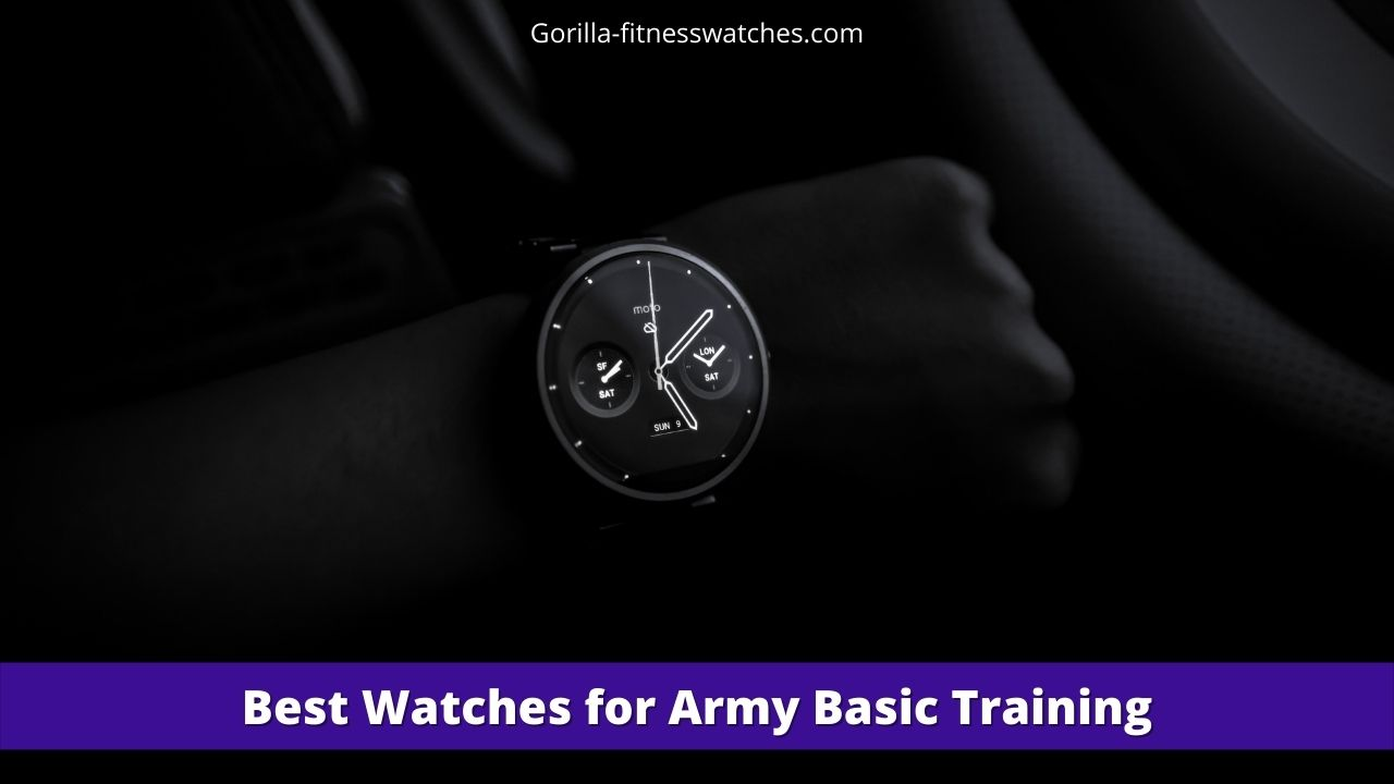Best Watches for Army Basic Training