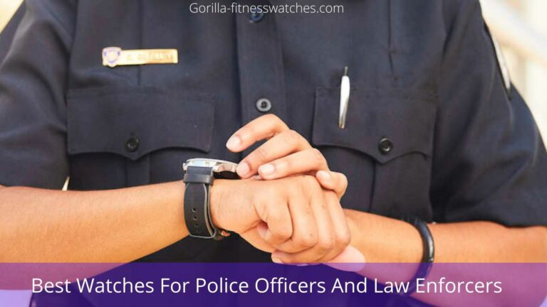 Best Watches For Police Officers And Law Enforces