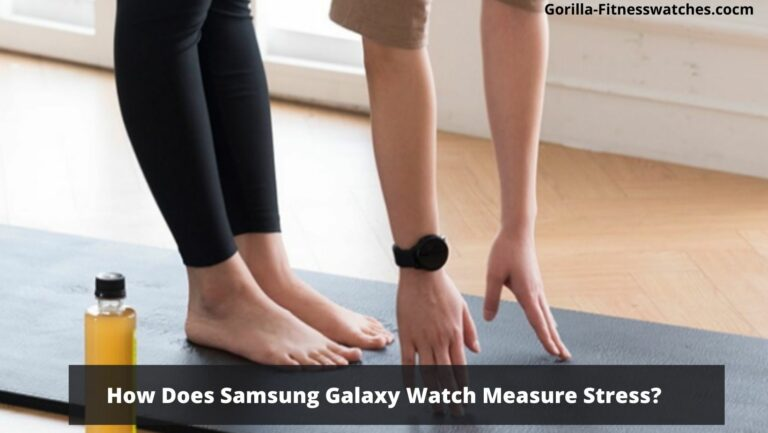 How Does Samsung Galaxy Watch Measure Stress?
