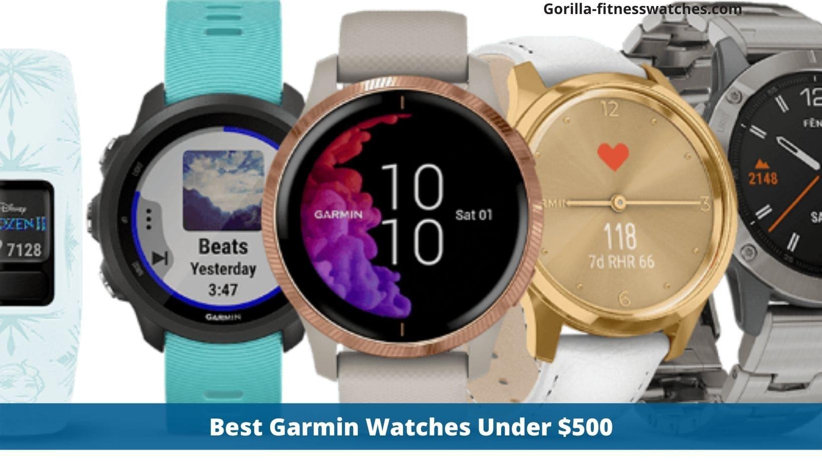 Best Garmin Watches Under $500