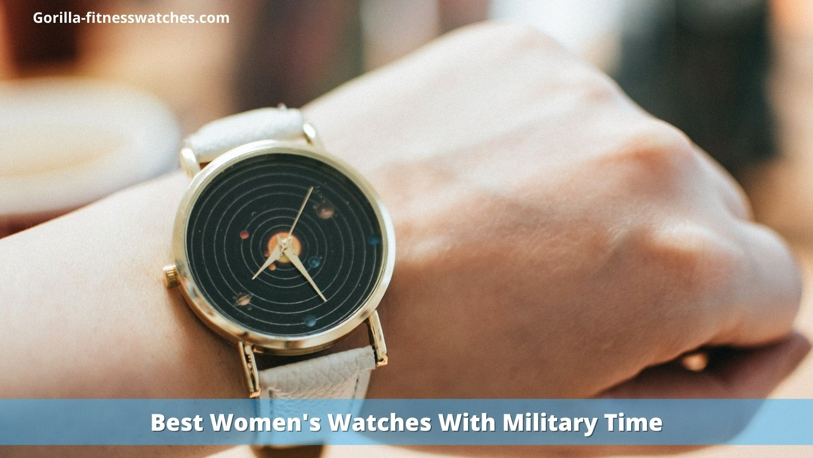 Best Women's Watches With Military Time
