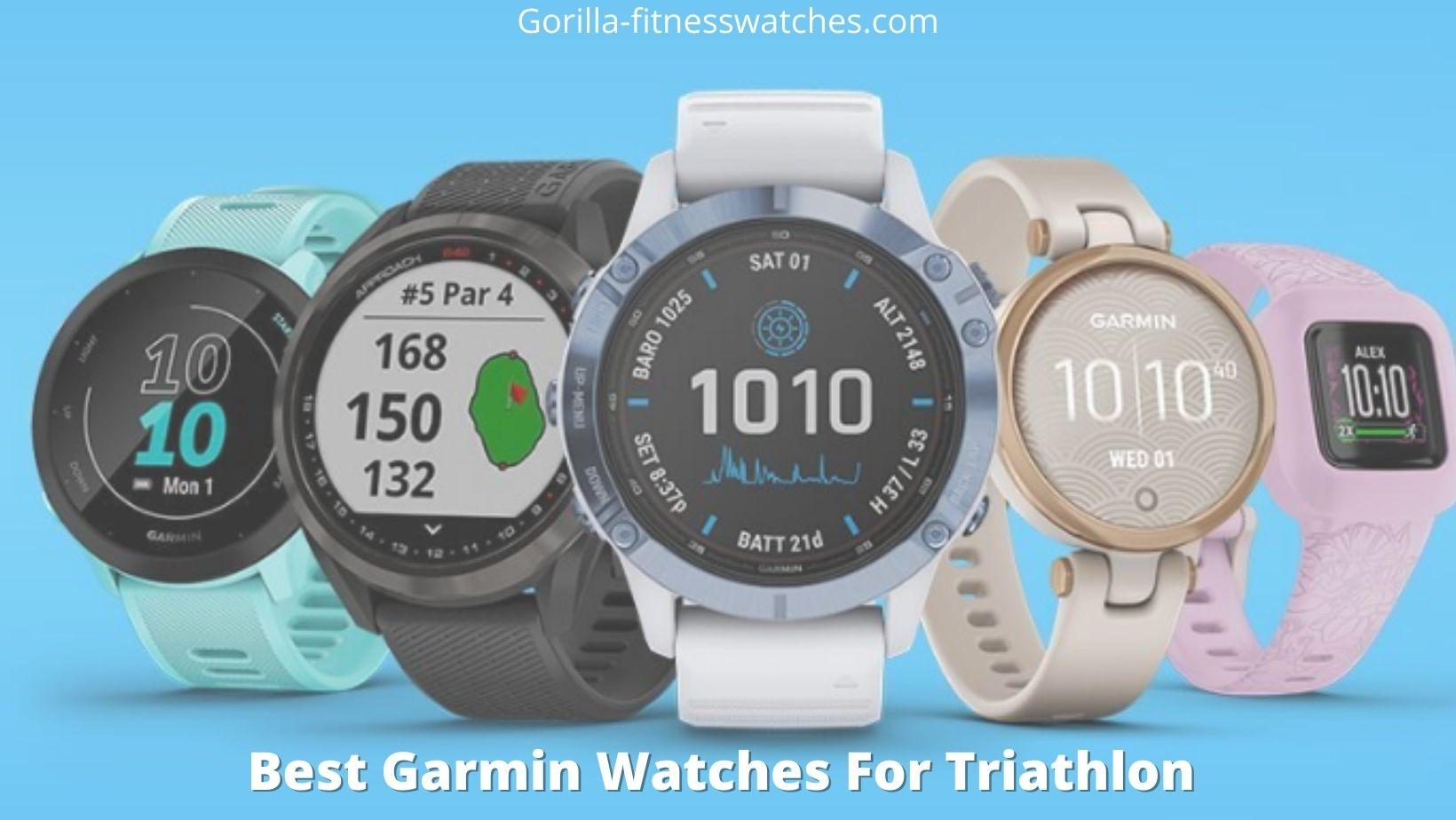 Best Garmin Watches For Triathlon