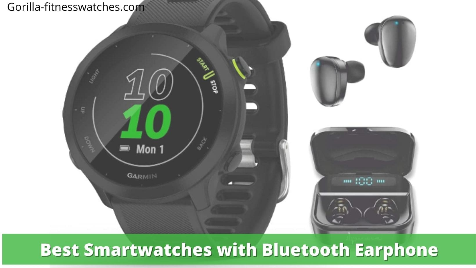Best Smartwatches with Bluetooth Earphone